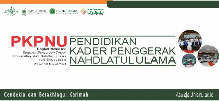 PKPNU Universitas Islam Nahdlatul Ulama (UNISNU) Jepara Periode 2020/2021